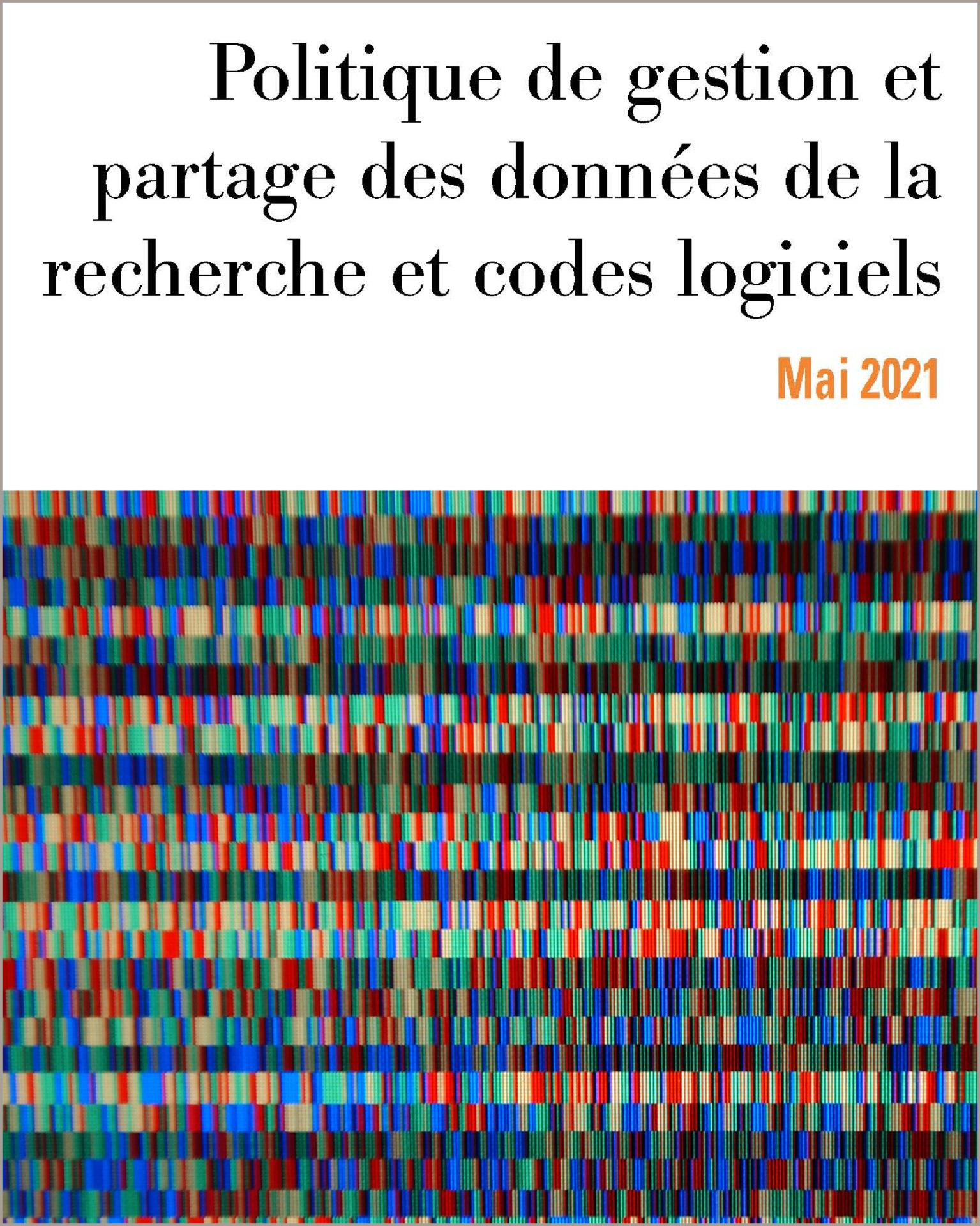 Politique de gestion et partage des données de la recherche et codes logiciels